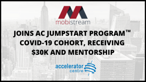 MobiStream Joins AC JumpStart Program COVID-19 Cohort