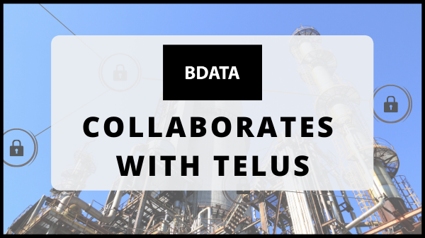 B Data Solutions Inc. Collaborates With TELUS